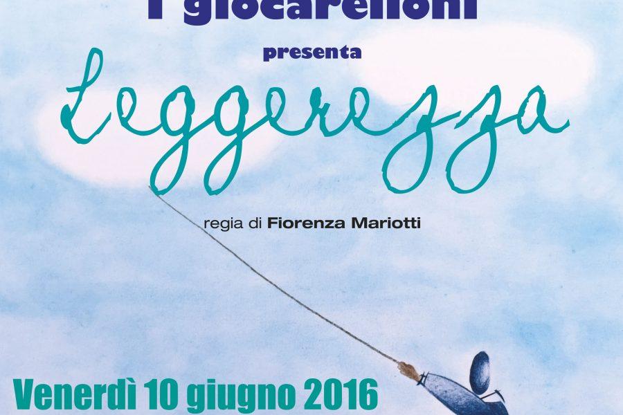 """Spettacolo """"Leggerezza"""" de I giocarelloni al Teatro Capodaglio di Castelfranco di Sopra"""